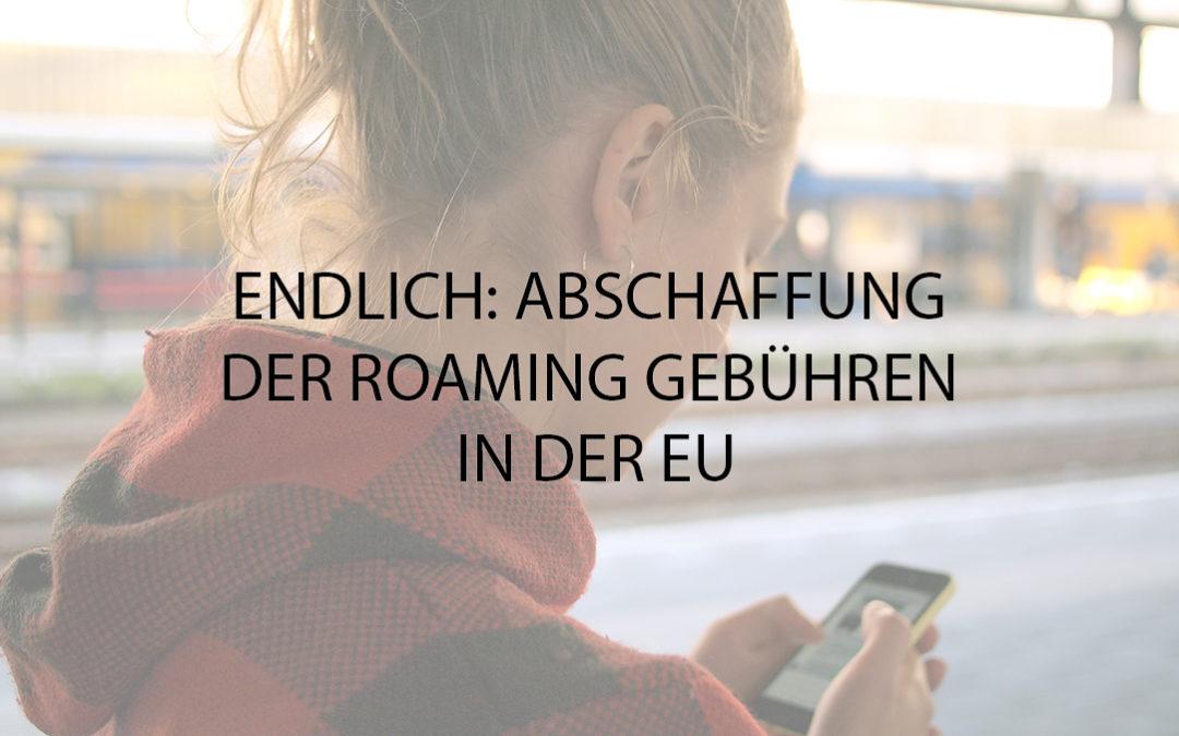 Keine Roaminggebühren innerhalb der EU ab 2014