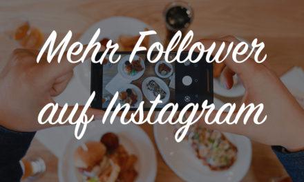 Mehr Instagram Follower bekommen