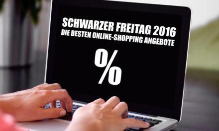 Schwarzer Freitag 2016: Die besten Online-Shopping Angebote
