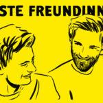 Beste Freundinnen: der Männer-Podcast über Sex, Liebe und Freundschaft