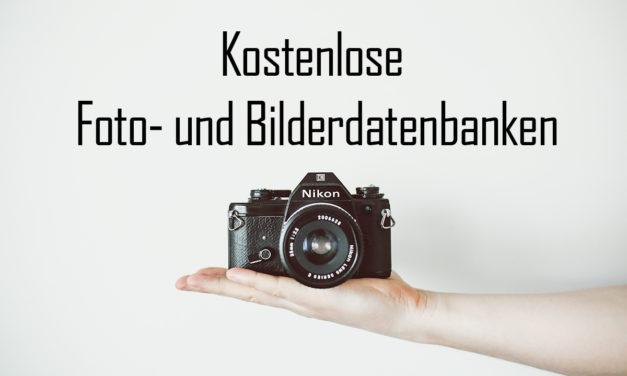 Kostenlose Fotos und Bilderdatenbanken im Internet