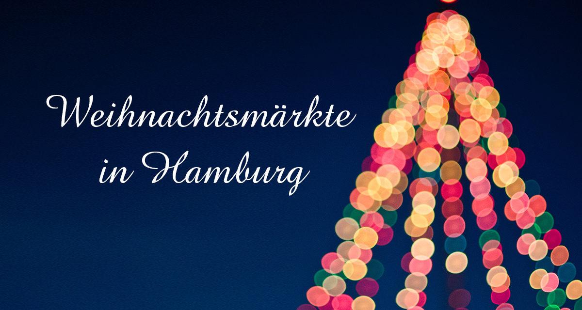Weihnachtsmärkte in Hamburg 2017