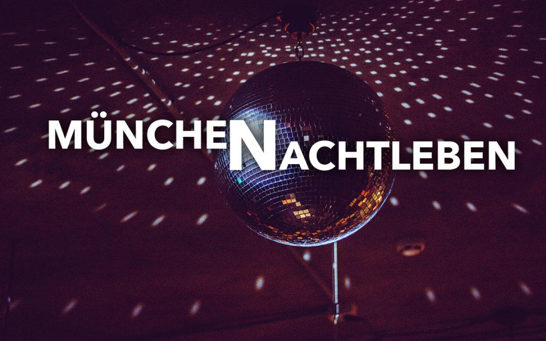 Nachtleben in München